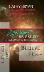 Believe & Know by Cathy Bryant