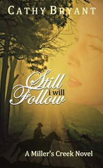 Still I Will Follow by Cathy Bryant